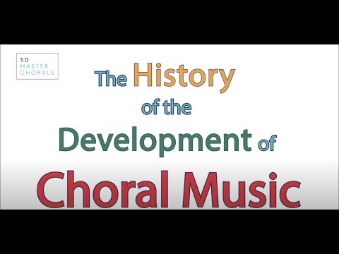 History of Development of Choral Music